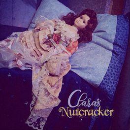 Album cover of Clara's Nutcracker