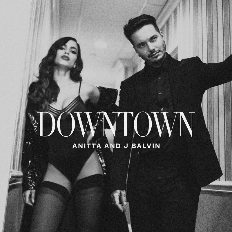 Baixar Downtown, Baixar Música Downtown - Anitta, J Balvin 2017, Baixar Música Anitta, J Balvin - Downtown 2017