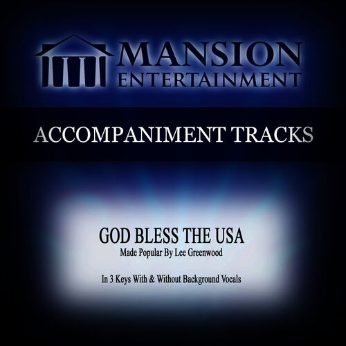 Mansion Accompaniment Tracks: God Bless the USA (Made