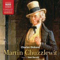 Dickens, C.: Martin Chuzzlewit (Unabridged)