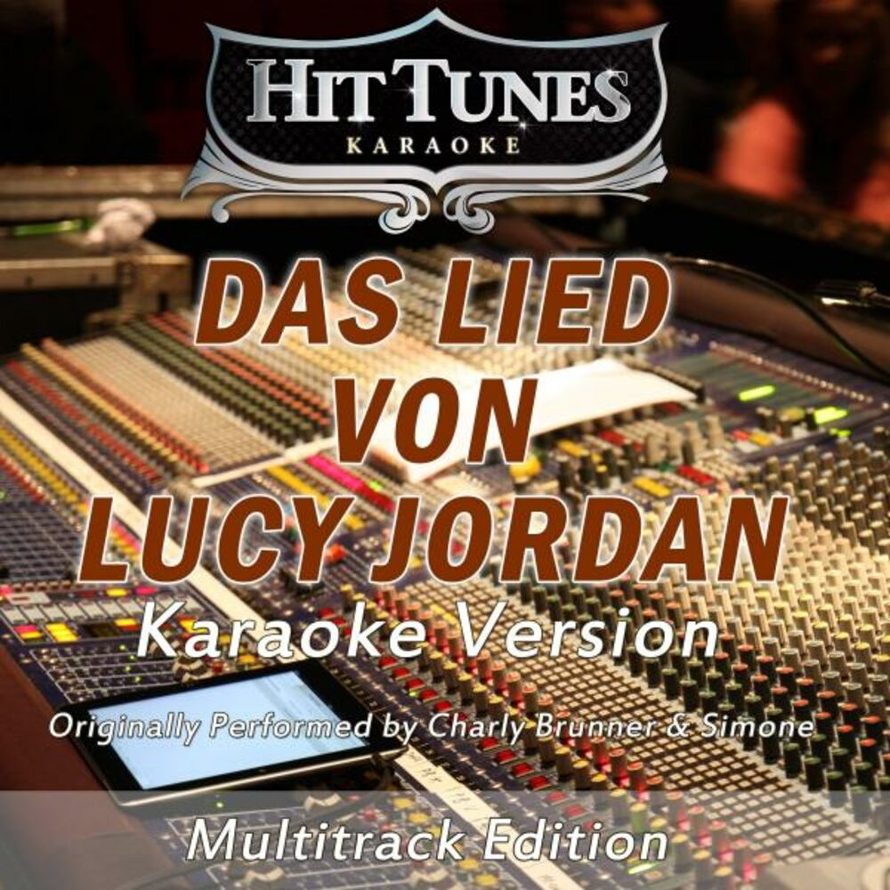 Das Lied von Lucy Jordan (Bass Only) [Originally Performed By Charly Brunner & Simone] (Karaoke Version)