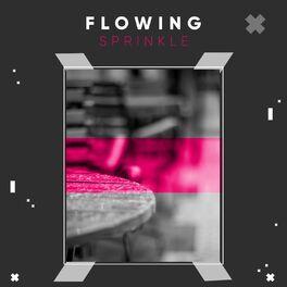 Album cover of # 1 Album: Flowing Sprinkle