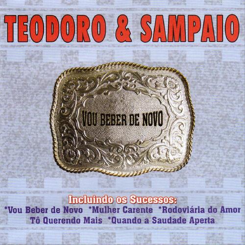 Baixar CD Vou Beber de Novo – Teodoro E Sampaio (2013) Grátis