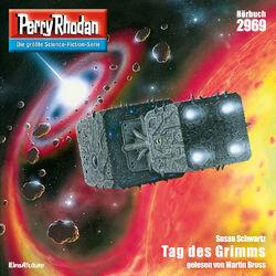 Tag des Grimms - Perry Rhodan - Erstauflage 2969 (Ungekürzt)