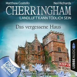 Cherringham - Landluft kann tödlich sein, Folge 37: Das vergessene Haus (Ungekürzt) Audiobook