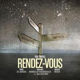 Album cover of Rendez-vous (Paris - Benares - Mexico)