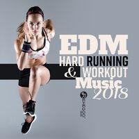 Various Artists: EDM Hard Running & Workout Music 2018 (Best