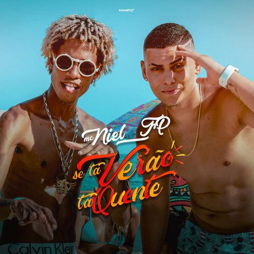 Baixar Música Se Tá Verão, Tá Quente – FP do Trem Bala, FP do Trem Bala & Mc Niel, MC Niel (2019) Grátis