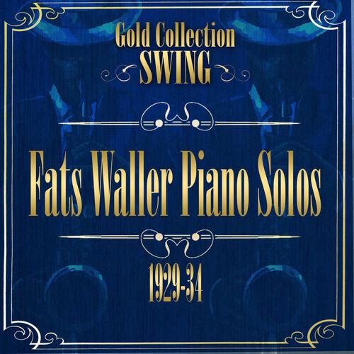 Fats Waller: Fats Waller - Swing Gold Collection (Fats Waller Piano