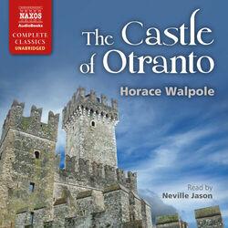 The Castle of Otranto (Unabridged)