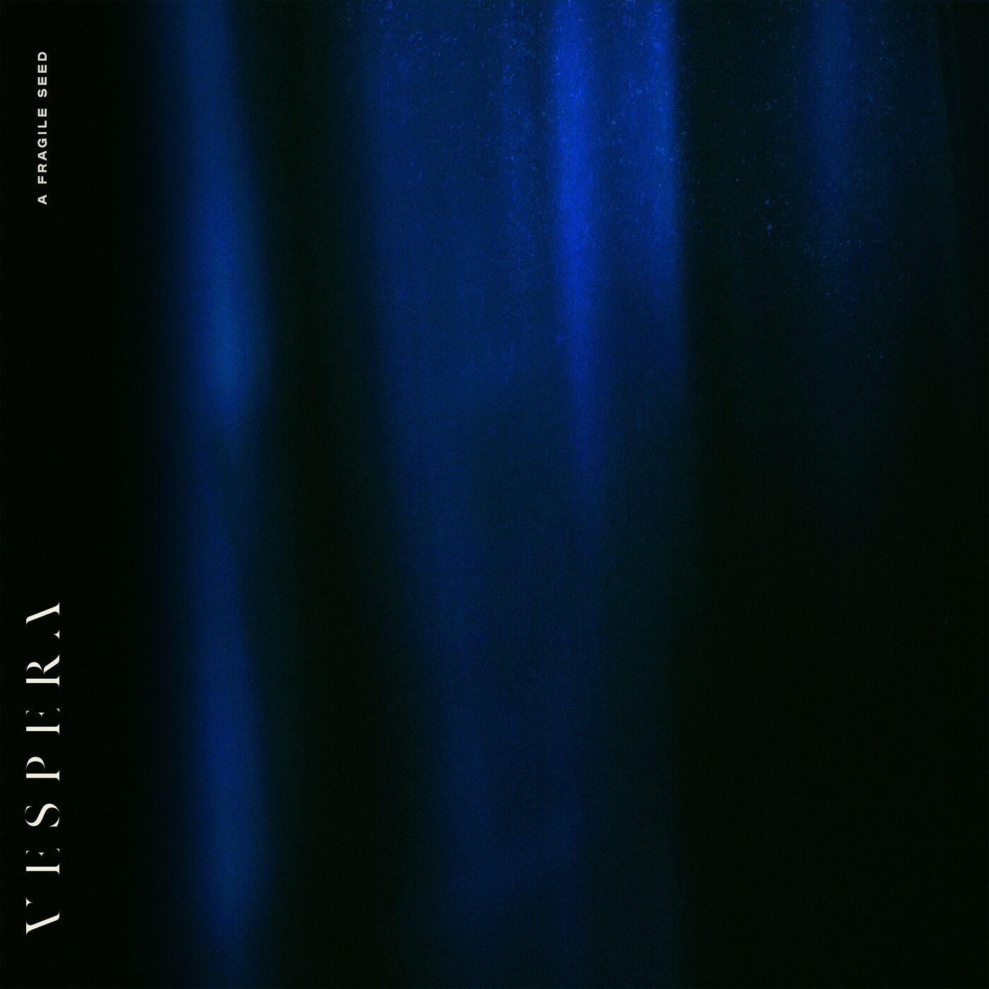 Vespera - A Fragile Seed [EP] (2020)