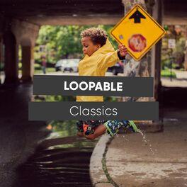 Album cover of # 1 Album: Loopable Classics