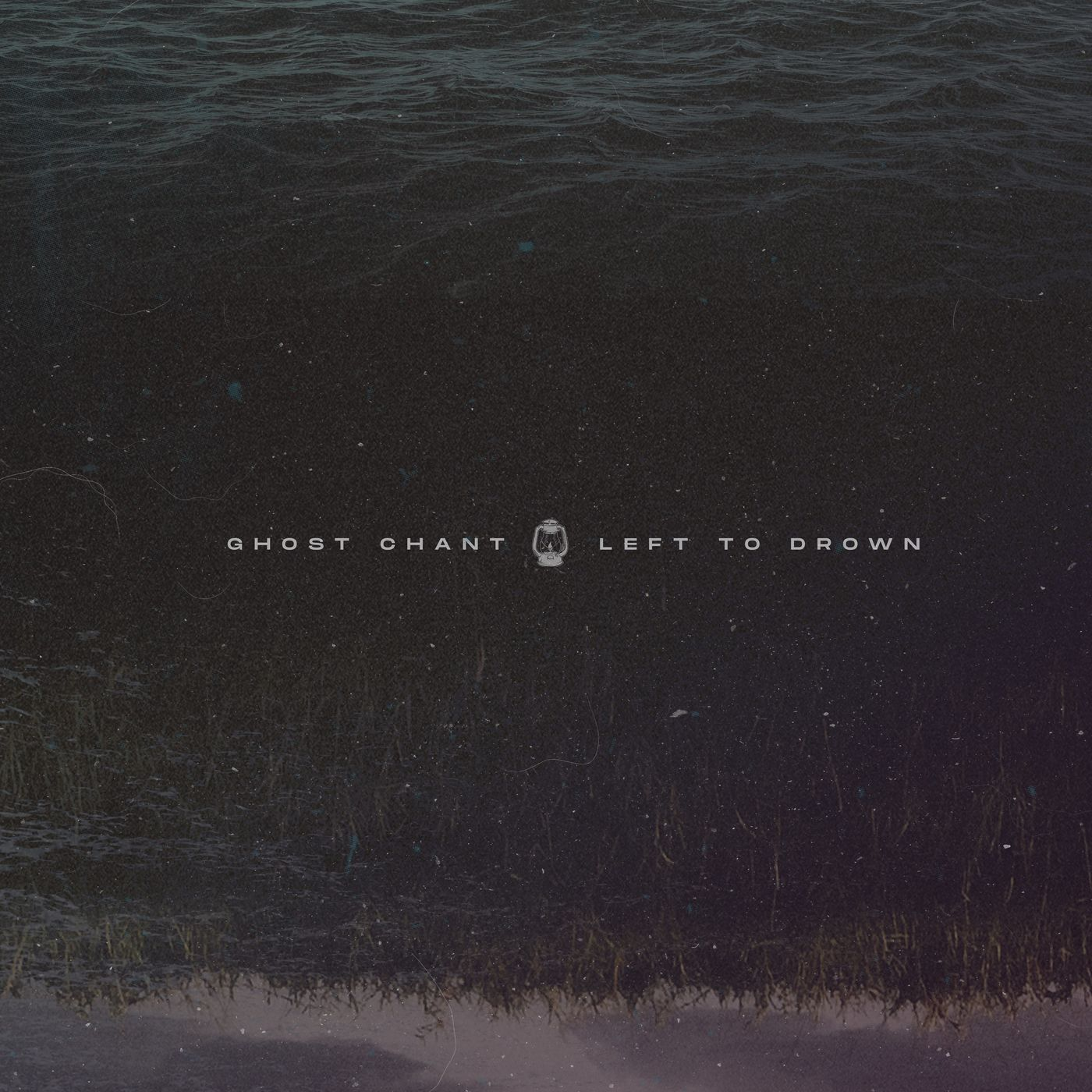 Ghost Chant - Left to Drown [EP] (2020)