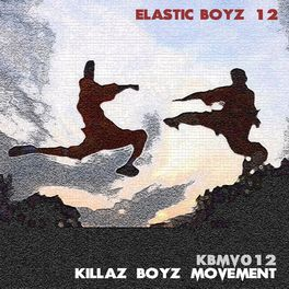 Album cover of ELASTIC BOYZ 12