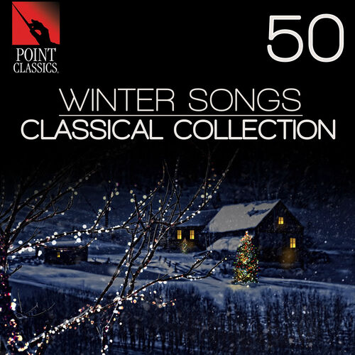 Various Artists: 50 Winter Songs: Classical Collection – Strimovanje