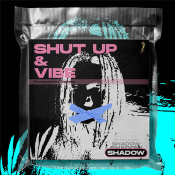 Shut up & Vibe cover