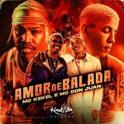 MC Kekel – Amor de Balada