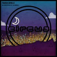 Hollywood Dream (Crystalize rmx) - FRANSIS DERELLE