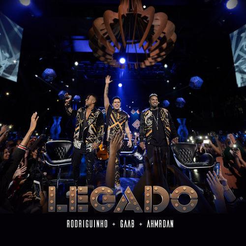 Baixar CD Legado: O Show (ao Vivo) – Rodriguinho, Gaab, Ah! Mr. Dan (2019) Grátis