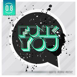 Album cover of Funk You Volume Otto