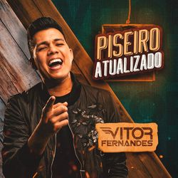 Download Piseiro Atualizado – Vitor Fernandes MP3 320 Kbps Torrent