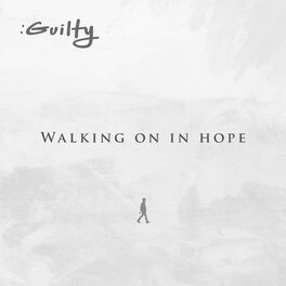 Album cover of Walking on in Hope