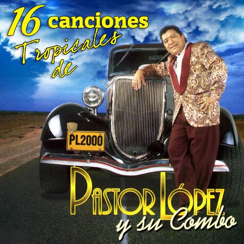 Cd Pastor Lòpez- 16 canciones tropicales 500x500-000000-80-0-0