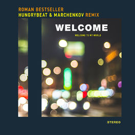 Album cover of Welcome (HungryBeat & Marchenkov Remix)