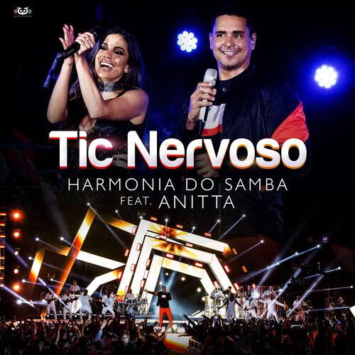 Baixar Tic Nervoso, Baixar Música Tic Nervoso - Harmonia Do Samba, Anitta 2017, Baixar Música Harmonia Do Samba, Anitta - Tic Nervoso 2017