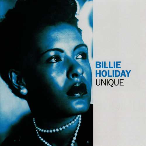 billy holiday billie holliday unique series musique en streaming couter sur deezer. Black Bedroom Furniture Sets. Home Design Ideas