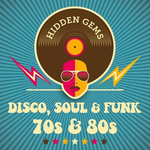 Various Artists: Hidden Gems: Disco, Soul & Funk 70s & 80s