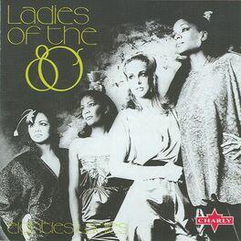 Album cover of Ladies Of The 80's
