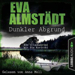 Dunkler Abgrund - Ein Urlaubskrimi mit Pia Korittki