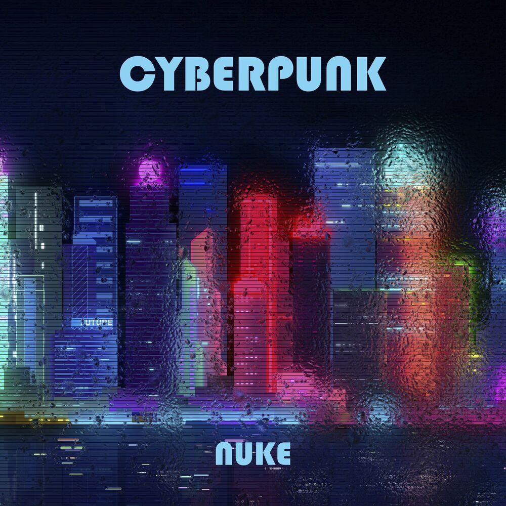Nuke - Cyberpunk