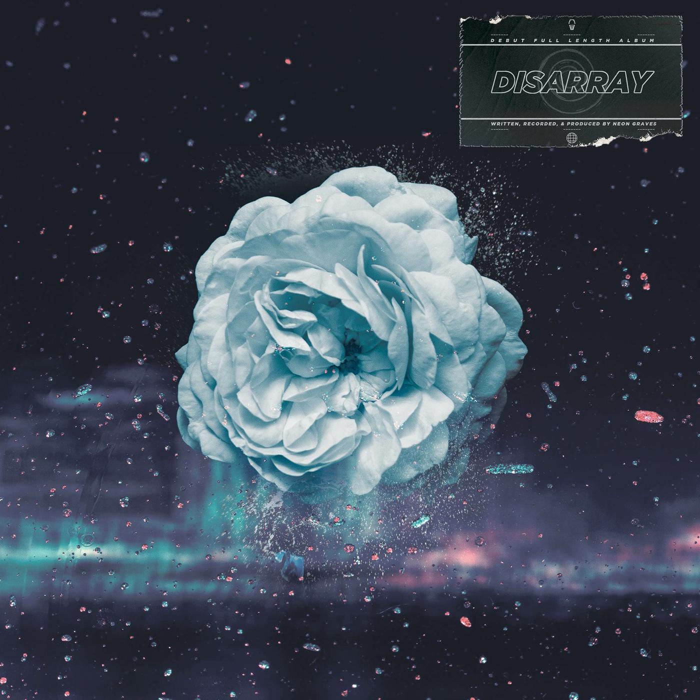 Neon Graves - Disarray (2019)