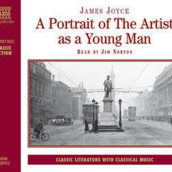 James Joyce : A Portrait of the Artist As A Young Man (Abridged)