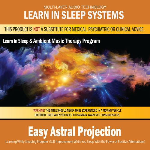 Learn in Sleep Systems: Easy Astral Projection - Learning