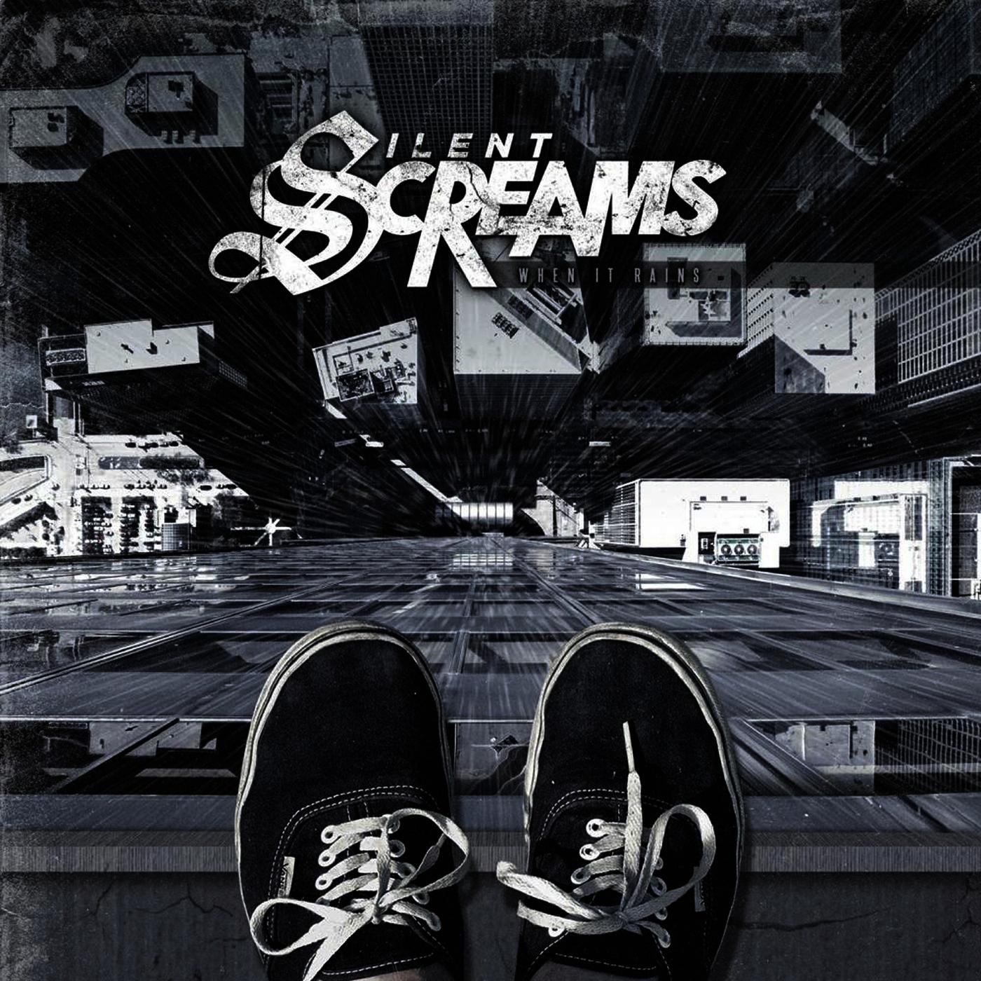 Silent Screams - When It Rains (2011)
