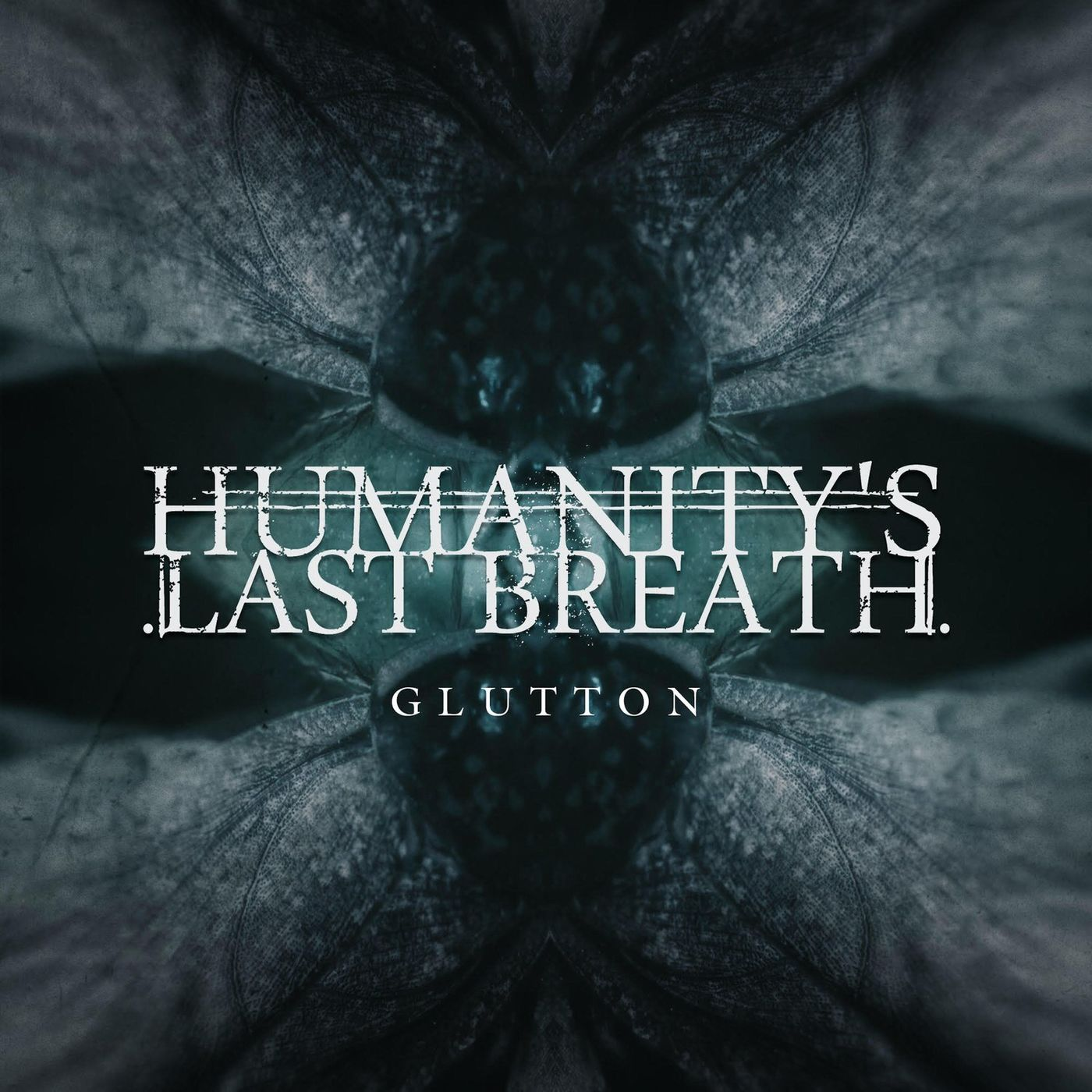 Humanity's Last Breath - Glutton [single] (2021)