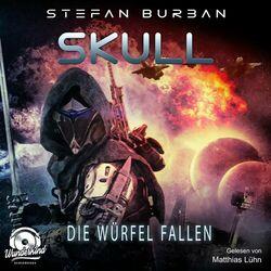 Die Würfel fallen - Skull, Band 3 (ungekürzt) Audiobook