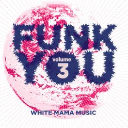 Album cover of Funk You Volume Tre