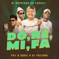 Música Dó, Ré, Mi, Fá - Dj Henrique de ferraz (2020) Download