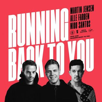 Martin Jensen Running Back To You Listen With Lyrics Deezer Father&sun, travis lasalle, timon birkhofer studio personnel: martin jensen running back to you