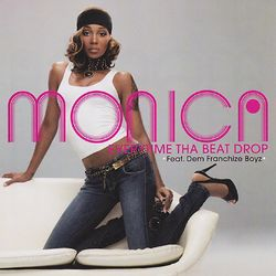 Monica – Everytime Tha Beat Drop EP 2006 CD Completo