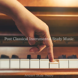 Album cover of Post Classical Instrumental Study Music