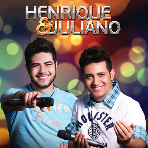 CD Henrique e Juliano – Henrique & Juliano (2012)