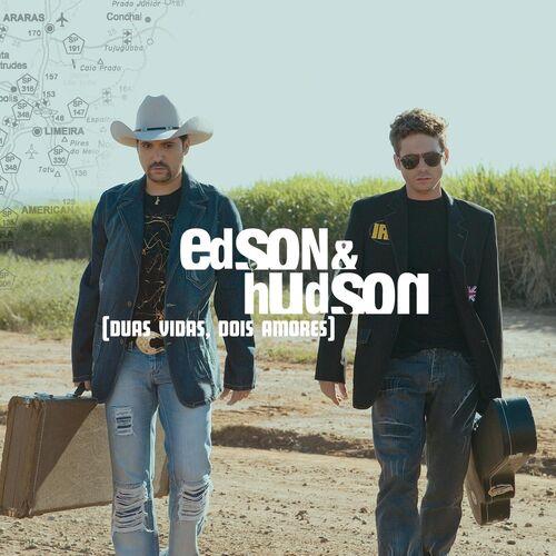 Baixar CD – Duas Vidas Dois Amores – Edson & Hudson (2007) Grátis