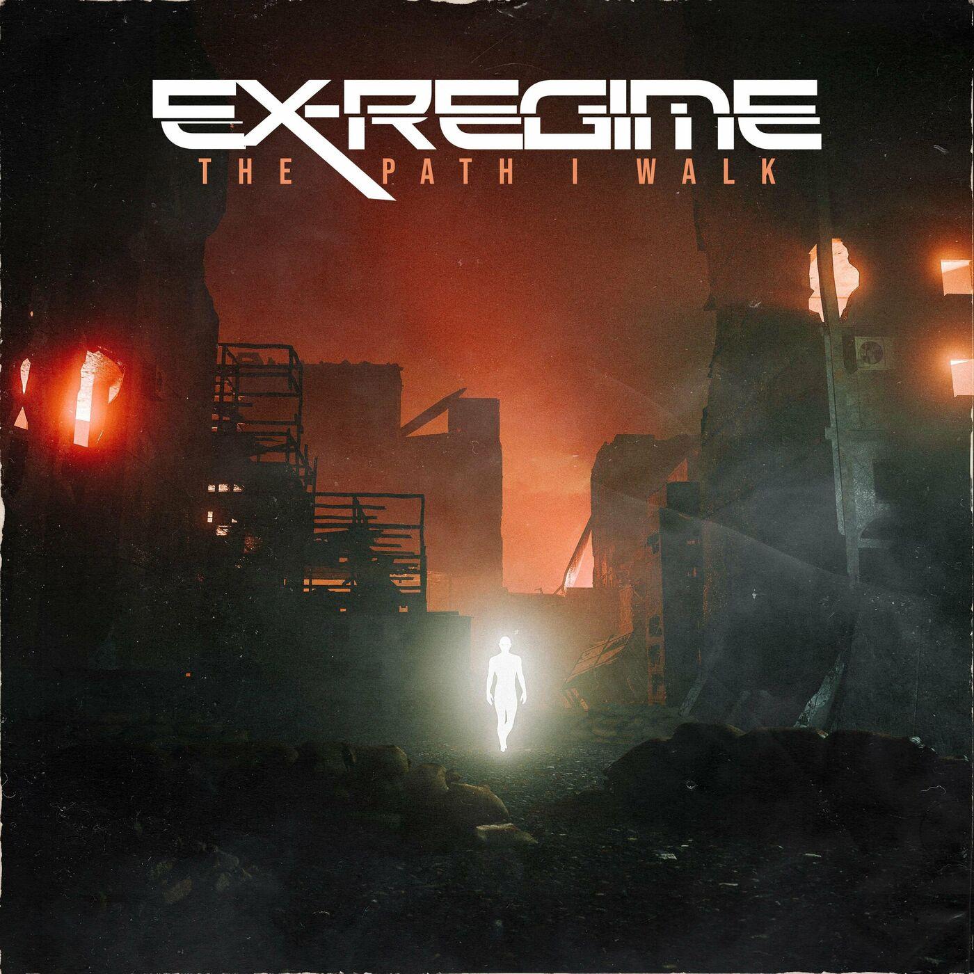Ex-Regime - The Path I Walk [EP] (2020)