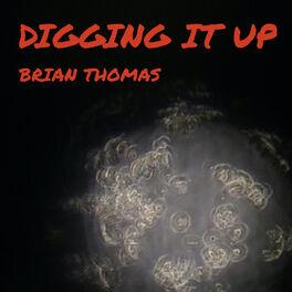 Album cover of Digging It Up