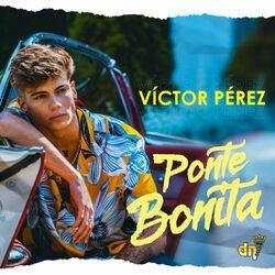 Victor Perez – Ponte Bonita CD Completo